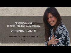 EL AMOR Y NUESTRAS SOMBRAS   Virginia Blanes  2ª Parte y Final