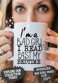 Real badgirls read past their bedtimes.