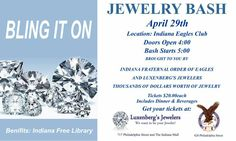 HUGE JEWELRY BASH! Get tickets while they last. On sale now at Indiana Eagles Lodge and both of Luxenberg's Jewelers two locations. Luxenbergs... We want to be your Jeweler!