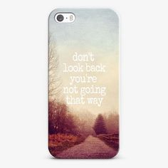 Don't look back you're not going that way. #custom #phonecase #happynewyear ❤ http://www.udesign.gift