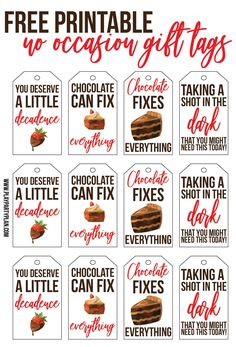 Free printable gift tags with fun DIY gift baskets! Great handmade ideas to say thank you feel better youre a great teacher and more! Tons of no occasion gift tags that would really work for any occasion. Free Printable Gift Tags, Free Printables, Chocolate Quotes, Chocolate Slogans, Nurse Appreciation Gifts, Employee Appreciation, Secret Sister Gifts, Best Gift Baskets, Teacher Gift Tags