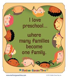 I love preschool...where many families become one family.