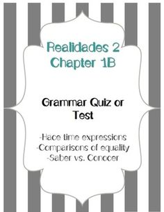 Realidades 2 Grammar Quiz / Test for Chapter 3B