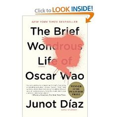 The Brief Wondrous Life of Oscar Wao.  A book about the search for meaning even when life might be meaningless.