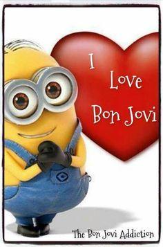 Mignons love Bon Jovi too