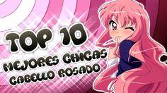 LAS CHICAS DE CABELLO ROSADO MAS SEXYS Y AMADAS DEL ANIME | TOP 10
