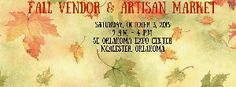 Oklahoma Vendor Show .. Fall Vendor & Artisan Market presented by The Sophisticates of McAlester In McAlester, OK In October 2015