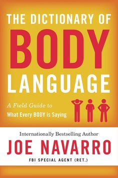 Herunterladen oder Online Lesen The Dictionary of Body Language Kostenlos Buch PDF/ePub - Joe Navarro, From former FBI agent and bestselling author Joe Navarro, a field guide companion to his classic What Every BODY is. Speed Reading, Believe, Journey, Got Books, Books To Read, Reading Online, Books Online, Language Dictionary, Electronic