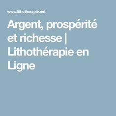 Argent, prospérité et richesse | Lithothérapie en Ligne