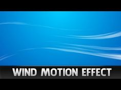 After Effects Tutorial - Wind Motion Effect - YouTube