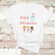 Excited to share this item from my #etsy shop: #BabyWhisperer #T-Shirt, #Photographer #T-Shirt #shortsleeve #graphicdesign #halorosedesigns