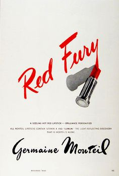 Red lipstick ads through the years  From the 1950s: First cosmetic line I worked for.  Dating myself : /