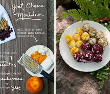 Little balls of goat cheese can be rolled in almost anything! Nuts, dried fruit, herbs, lemon or orange zest&8230;they are delicious little bites with a cocktail, and also tasty (and pretty) on top of salads. Enjoy!By Erin Gleeson for The Forest Feast
