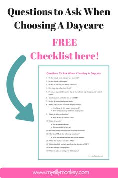 Questions to Ask When Choosing a Daycare. Get your free checklist here!