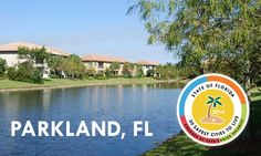 Parkland, FL: Safest City in Florida Parkland Florida, School Psychology, Safe Place, Family Activities, Holidays And Events, Luxury Homes, Choices, New Homes, Explore