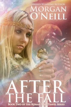 2014 Top 100 Romance Novels of All Time, Oshawa Public Libraries, Ontario, Canada included our entire Roman series: Love, Eternally, After the Fall, and Return to Me. Journey to ancient Rome!  Book Two of Morgan O'Neill's award-winning time travel series!