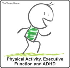 physical activity executive ADHD - www.YourTherapySource.com