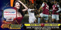 Prediksi Aston Villa vs Leeds, Prediksi Bola Aston Villa vs Leeds United, Aston Villa vs Leeds United bertemu di laga lanjutan Championshiop Inggris yang rencananya akan digelar pada hari Jumat, 30 Desember 2016 Pukul 02:45 WIB, live dari Villa Park, Birmingham.