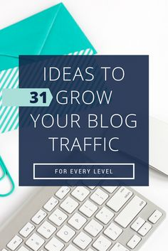 Download the '31 Ideas to Grow Your Traffic' eBook!