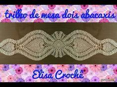 Trilho de mesa dois abacaxis em crochê (3ª parte final) # Elisa Crochê