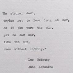 Items similar to He Stepped Down quote/ Leo Tolstoy Anna Karenina/ weddings, love, bookish on Etsy Old Quotes, Movie Quotes, Great Quotes, Inspirational Quotes, Tolstoy Quotes, Leo Tolstoy, Poetry Quotes, Wisdom Quotes, Life Quotes