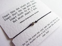 One of our beautiful petite star wish bracelets featuring the famous quote from Shakespeares Hamlet.    *** Other colours available from the