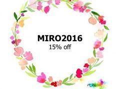 """15%OFF - Remember!!! With """"MIRO 2016"""" code you can obtain 15% discount! ;)  Recuerda! Usando el codigo """"MIRO2016"""" puedes obtener el 15% de descuento en tu compra! ;)"""