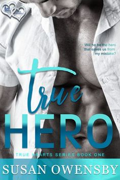 Blog Tour Blitz: True Hero by Susan Owensby, Teaser and Giveaway. The Genre Minx Book Reviews.