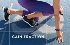 Gain traction in athletic shoes.