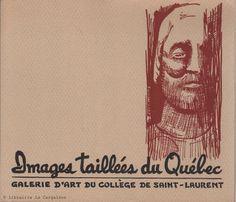 LAVALLEE, GERARD. Images taillées du Québec - Galerie d'art du Collège de Saint-Laurent (Complet : 31 planches et un livret sous étui)