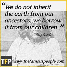 Chief Seattle Biography - Childhood, Life Achievements & Timeline Native American Prayers, Native American Wisdom, Native American History, Book Quotes, Me Quotes, Chief Seattle, Reading Material, Human Nature, Good Advice