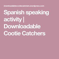 Spanish speaking activity | Downloadable Cootie Catchers