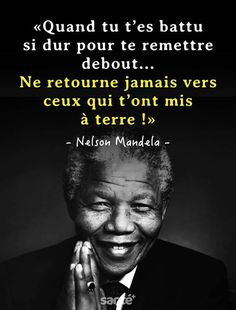Morning Inspiration, Life Inspiration, Story Quotes, Love Quotes, Nelson Mandela, Motivational Quotes, Inspirational Quotes, French Quotes, Interesting Quotes