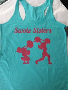 Swole Sisters Team Friend Competition wod Inspired Woman's Tank Top