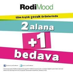 RodiMood Nisan 2013 Tüm Kışlık Çocuk Ürünlerinde 2 Alana 1 Bedava Kampanyası