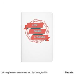 Life long learner banner red and blue journal