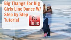 Big Thangs for Big Girls line Dance w/Step by Step Tutorial