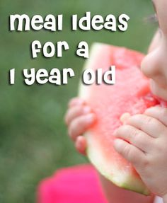 Food for a One Year Old: Healthy meal ideas for your little one