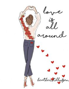 Positive Quotes For Women : surrounded by love   Rose Hill Designs by Heather A Stillufsen