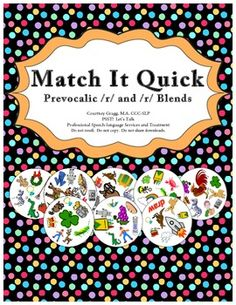 Prevocalic /r/ and /r/ Blends for Speech Therapy.  Match It Quick is played like Spot It.