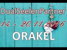 DualSeelenPartner ORAKEL 14. - 20.11.2016