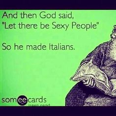 Lol Love this! So he made Italians