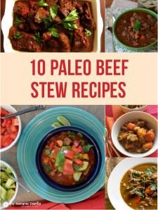 10 of the Best Paleo Beef Stew Recipes