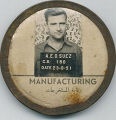 Searching for a mystery man - this badge was found in a flea market and donated to the Expatriate Archive Centre. It is from Shell in Egypt in Can You Help, Searching, Egypt, Centre, Badge, Mystery, Archive, Shell, Canning