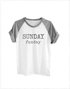 7419c876790c6 Sunday Funday tshirt funny quote shirt women tshirt by teesmile Funny Shirt  Sayings, Funny Tees