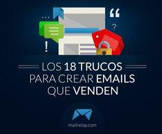 ¿Haces #emailmarketing ? No te pierdas - Los 18 trucos para crear emails que venden