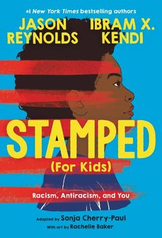 Stamped (for Kids): Racism, Antiracism, and You Book Club Books, Good Books, Middle School Books, R Words, National Book Award, Chapter Books, History Books, Book Recommendations, Book Format