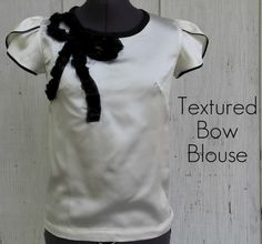 if i could sew that is.... http://kristinaclemens.blogspot.com/2012/04/how-to-make-textured-bow-blouse.html