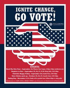 Ignite Change, Go Vote! A Villanova University student voter registration initiative.