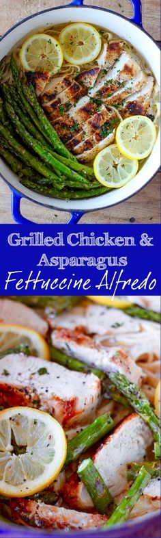 Grilled Chicken and Asparagus Fettuccine Alfredo - real homemade alfredo sauce with juicy lemony grilled chicken and asparagus. This pasta recipe is so delicious!